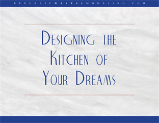Designing the Kitchen of Your Dreams